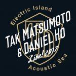 「Tak Matsumoto & Daniel Ho LIVE! 2017 -Electric Island, Acoustic Sea-」ハワイ追加公演・サポートメンバー・ツアーロゴ決定