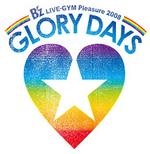 B'z LIVE-GYM Pleasure 2008 -GLORY DAYS- ツアーロゴ決定
